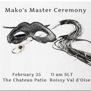 Sir Mako's Master Ceremony